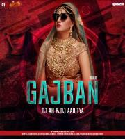GAJBAN - REMIX - DJ AK X DJ AADITYA