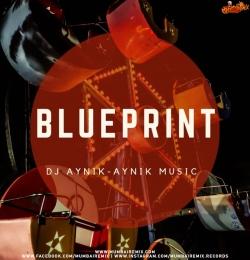 BLUEPRINT - DJ AYNIK