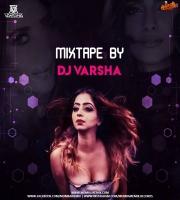 Mixtape by Dj Varsha
