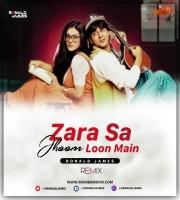 Zara Sa Jhoom Loon (DDLJ) Ronald James Remix