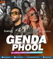 Genda Phool (Remix) - DJ Chirag Dubai  DJ Goddess