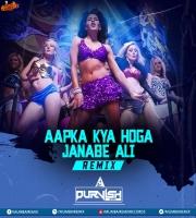 Aapka Kya Hoga Janabe Ali (Remix) - DJ Purvish