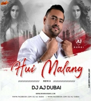 Hui Malang (Club Mix) Dj Aj Dubai