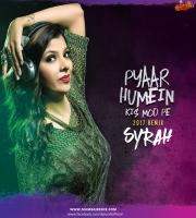 Pyaar Humein Kis Mod Pe (2017 Remix) - DJ Syrah