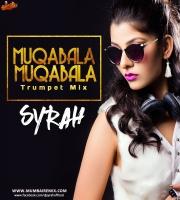 Muqabala Muqabala (Trumpet Mix) - DJ Syrah