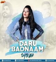 Daru Badnam (Remix) - DJ Syrah