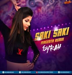 Saki Saki - Magenta Remix - DJ Syrah