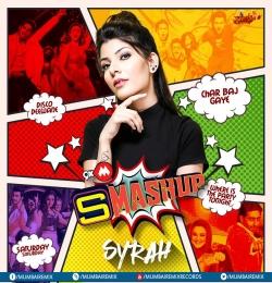 9xm Smashup - DJ Syrah