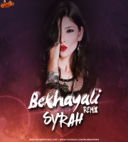 Bekhayali Remix - DJ Syrah