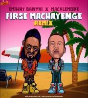 Emiway ft. Macklemore - Firse Machayenge (Remix) Tony James