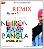 NEHRO PAAR BANGLA (Cover Mix) SPEEDY SINGH