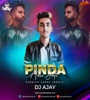 Pinda Aale Jatt - Parmish Verma (Remix) - DJ AJAY