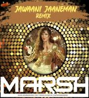 DJ MARSH - JAWANI JANNEMAN - REMIX