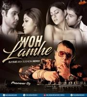 Woh Lamhe (Remix) - DJ Sue