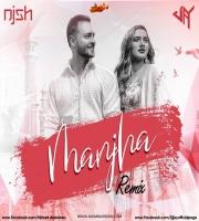 MANJHA (Remix) DJ JAY x DJ NISH