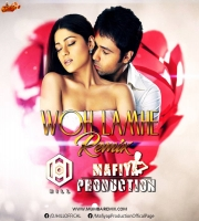 WOH LAMHE - REMIX -  MAFIYA PRODUCTION X DJ HILL