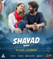 Shayad Remix DJ Taz x DJ Bappi