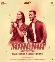 Manjha (Vishal Mishra) - Dj Aj Dubai X Anik3t Remix