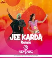 Jee Karda Remix - DJ Ankit Rohida