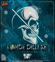 Londe Dilli Ke - Lil Golu (Remix) Dropboy