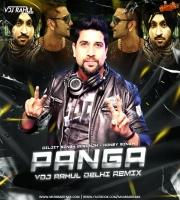 Panga (Remix) - VDJ Rahul Delhi