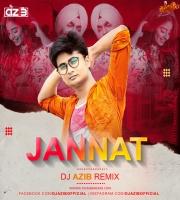Jannat - B Praak (Remix) - DJ Azib