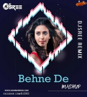 Behene De Raavan (MASHUP) DJ SREE