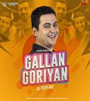 Gallan Goriyan (Remix) - Dhvani Bhanushali - DJ Vispi