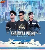 Khairiyat Pucho x Kaun Tujhe -(Chillout Mix) Dj Saif x Dj Ashif.H x Dj Sajid
