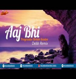 Vishal Mishra - Aaj Bhi (Remix) Debb