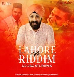 Lahore Vs Riddim (Remix) - DJ Jaz ATL