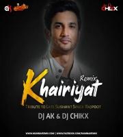 KHAIRIYAT - REMIX - DJ AK x DJ CHIKX