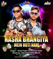 Nasha Bhangiya (Remix) Dj Abk x Dj Ds