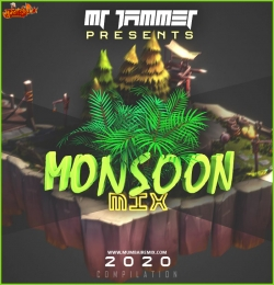 Mr Jammer Presents - MOONSOON MIX Compilation