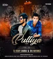 Pulliya (Remix) DJ Vicky X DVJ Rayance