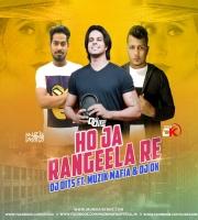 Ho Ja Rangeela Re (Remix) - Dj Dits x Muzik Mafia x Dj DK