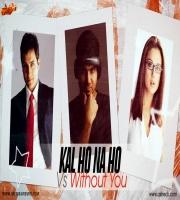 ASTRECK - Kal Ho Na Ho Vs Without You