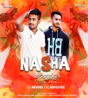 Nasa Bhangiya Mein Hoti Nahi (Sawan Spl Remix) Dj Arvind X Dvj Abhishek