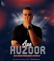 Aao Huzoor (Remix) - DJ SUE Project