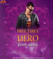 Free Tibet X Hero Mashup By Prem Mittal