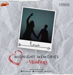 MIDNIGHT MEMORIES (MASHUP) BY DJ HARSHAL