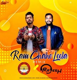 Ram Chahe Leela (Hybrid Trap Remix) Rajesh X Shameless Mani