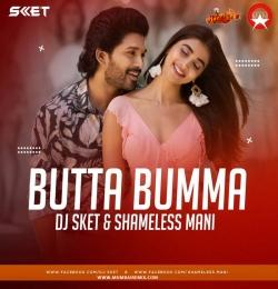 Butta Bomma (Remix) DJ SKET x Shameless Mani
