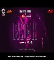 ROOH Remix - Dj Rink X Dj Sidero