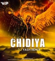 Chidiya (Vilen) - Dj Yash Remix