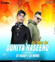 Duniya Haseeno Ka Mela - DJ Vaggy x DJ Mons Future House Mix