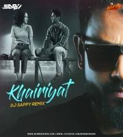 Khairiyat (Remix) - DJ Sappy