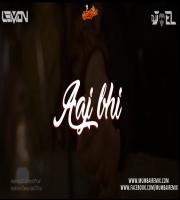 Aaj Bhi (Remix) - DJ Lemon X DJ Joel