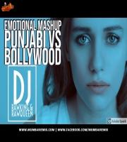 Emotional Mashup 2020 - Punjabi vs Bollywood- Dj RawKing x Dj RawQueen
