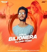 Bilionera (Remix) - Otilia - DJ Onik